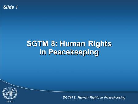 SGTM 8: Human Rights in Peacekeeping