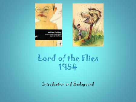 Lord of the Flies 1954 Introduction and Background.