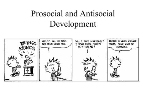 Prosocial and Antisocial Development
