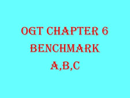 OGT CHAPTER 6 BENCHMARK A,B,C. Benchmark A: 1. The way one views something is known as PERSPECTIVE. Over history different PERSPECTIVES have led to conflicts.
