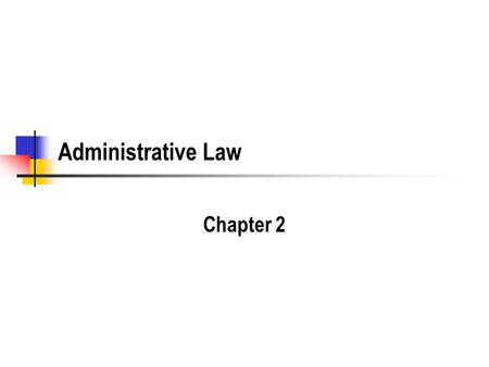 Administrative Law Chapter 2. Takings Review What is a taking? What due process is involved? What about compensation? How is compensation measured?