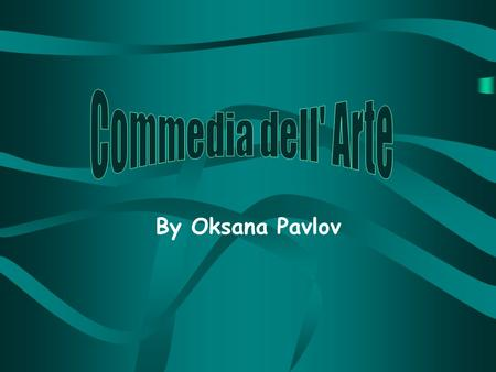 By Oksana Pavlov. Italian Renaissance  Late 1300s to about the 1600s  Period of great cultural change and achievement  Transition between Medieval.