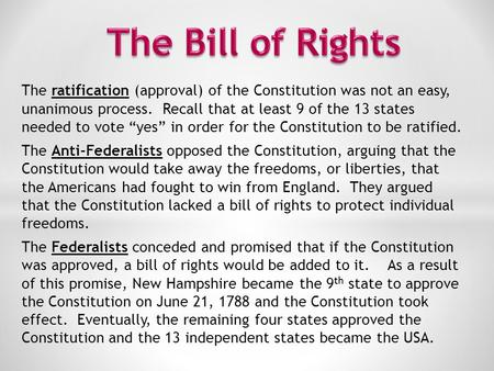 the benefits of voting yea to the constitution Remember that under my proposal to review a rule of decision by popular vote, amending or construing, to that extent, the constitution, would certainly take at least two years from the time of the election of the legislature which passed the act.