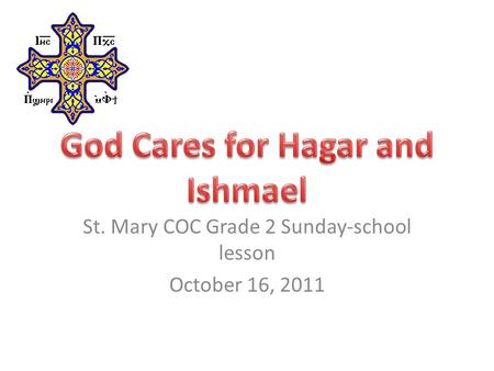 St. Mary COC Grade 2 Sunday-school lesson October 16, 2011.