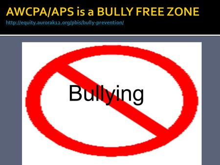 Bullying.  Students will review SHARP  Students will review STOP/WALK/TALK  Students will have an understanding of what bullying and cyber-bullying.