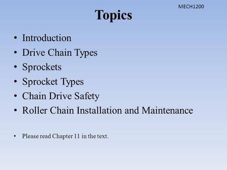 Topics Introduction Drive Chain Types Sprockets Sprocket Types