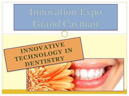 INNOVATIVE TECHNOLOGY IN DENTISTRY. Drop off your business card for a chance to win!!