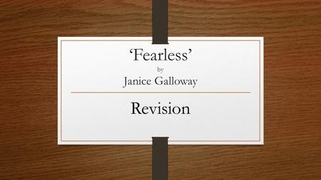 'Fearless' by Janice Galloway