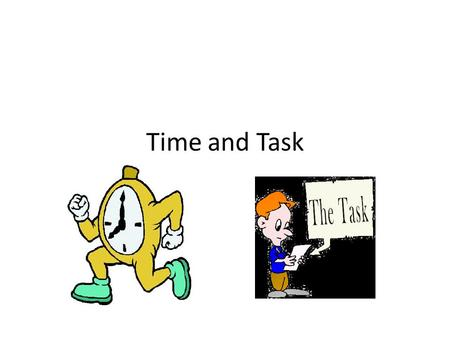 Time and Task. Notes of music like for instance C D E can be assigned a task each.Like for instance C -brush your teeth.D-drink tea.E-work on the pc.