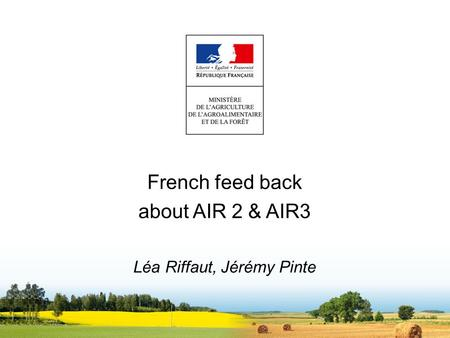 French feed back about AIR 2 & AIR3 Léa Riffaut, Jérémy Pinte.
