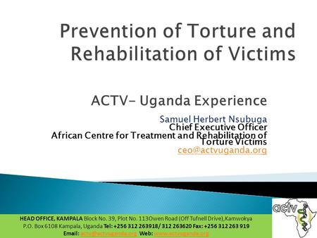 Prevention of Torture and Rehabilitation of Victims