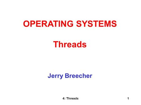 OPERATING SYSTEMS Threads