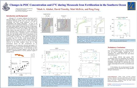 Changes in POC Concentration and  13 C during Mesoscale Iron Fertilization in the Southern Ocean 1 Mark A. Altabet, David Timothy, Matt McIlvin, and Peng.