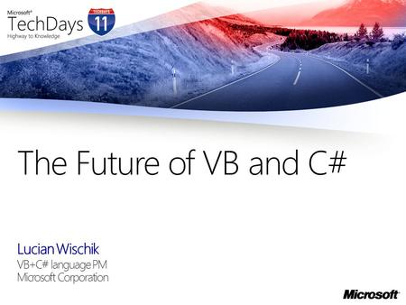Lucian Wischik VB+C# language PM Microsoft Corporation The Future of VB and C#