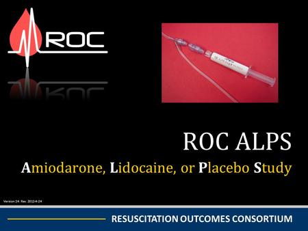 ROC ALPS Amiodarone, Lidocaine, or Placebo Study