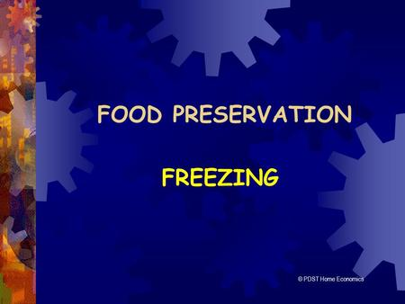 FOOD PRESERVATION FREEZING © PDST Home Economics.
