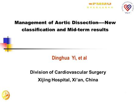 Division of Cardiovascular Surgery Xijing Hospital, Xi'an, China