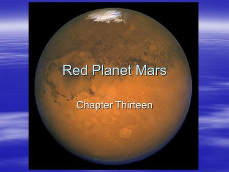 Red Planet Mars Chapter Thirteen.