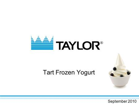 Tart Frozen Yogurt September 2010. Frozen Yogurt – HOT again 1980s: frozen yogurt shops take America by storm. Dominated the frozen dessert industry for.