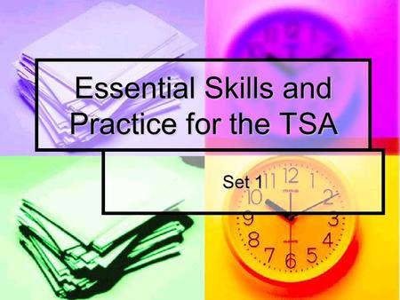 Essential Skills and Practice for the TSA Set 1. Set 1 Reading Part 1 Riddle 3: AABB Riddle 3: AABBAABB 2. C 3. B 4. A 5. B 6. Central Library 7. At Bill's.