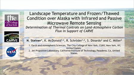 Landscape Temperature and Frozen/Thawed Condition over Alaska with Infrared and Passive Microwave Remote Sensing Determination of Thermal Controls on Land-Atmosphere.