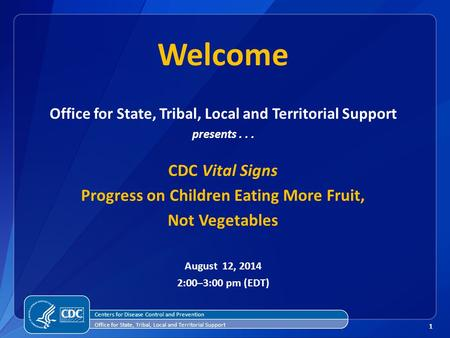 11 Centers for Disease Control and Prevention Office for State, Tribal, Local and Territorial Support presents... CDC Vital Signs Progress on Children.