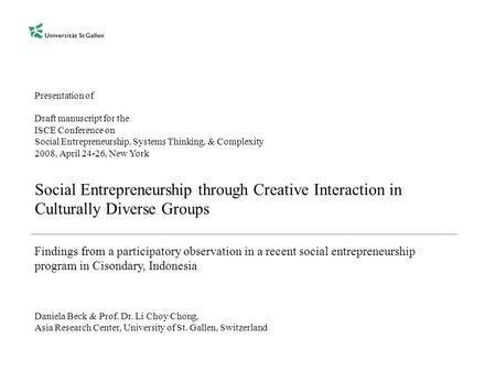 Presentation of Draft manuscript for the ISCE Conference on Social Entrepreneurship, Systems Thinking, & Complexity 2008, April 24-26, New York Social.