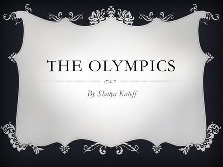 THE OLYMPICS By Shalya Kateff. NORWAY FLAG JEWISH PEOPLE IN NORWAY NNorway comprises the western part of Scandinavia in Northern Europe. TThe Jewish.