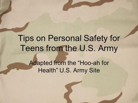 Tips on Personal Safety for Teens from the U.S. Army