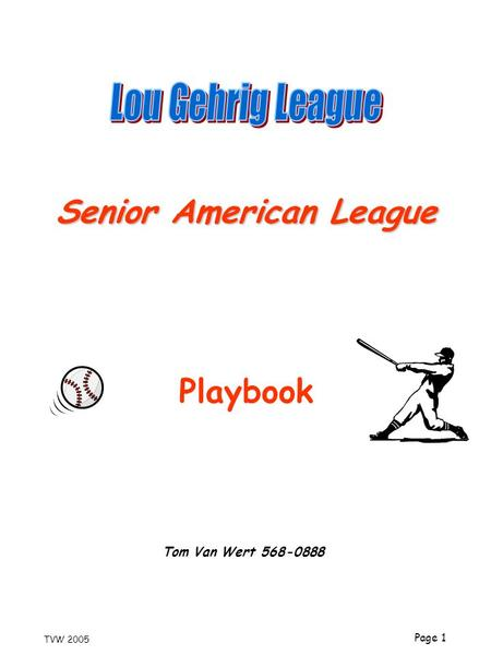 Lou Gehrig League Senior American League Playbook