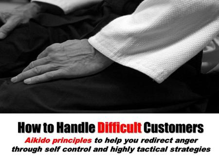 How to Handle Difficult Customers