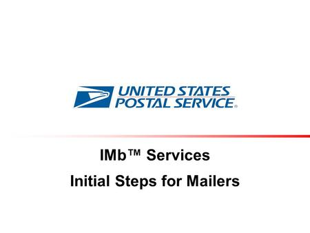 IMb™ Services Initial Steps for Mailers. Agenda Vision Direction Make It Happen Resources Questions 2.