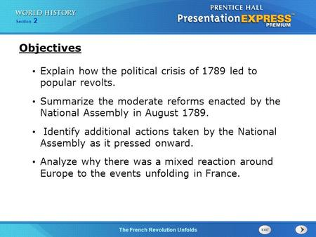 Chapter 25 Section 1 The Cold War BeginsThe French Revolution Unfolds Section 2 Explain how the political crisis of 1789 led to popular revolts. Summarize.