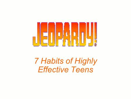 7 Habits of Highly Effective Teens 100 200 400 300 400 The Set UpPrivate VictoryPublic VictoryRenewal 300 200 400 200 100 500 100.