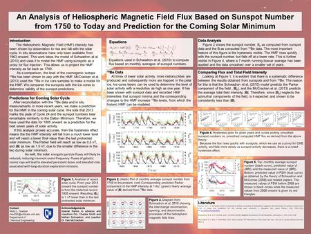 An Analysis of Heliospheric Magnetic Field Flux Based on Sunspot Number from 1750 to Today and Prediction for the Coming Solar Minimum Introduction The.