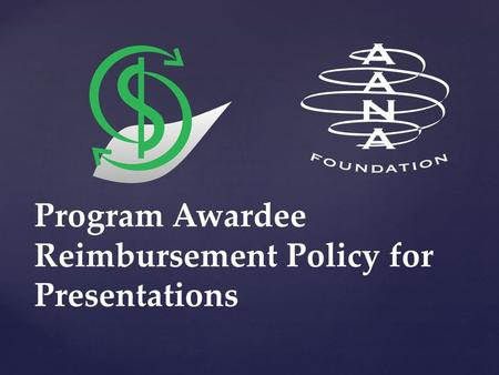 Program Awardee Reimbursement Policy for Presentations.