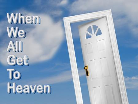 Jesus has a home for you in heaven Jn. 14:1-6 Jesus, prepare dwelling place Mansion Over The Hilltop (#70)
