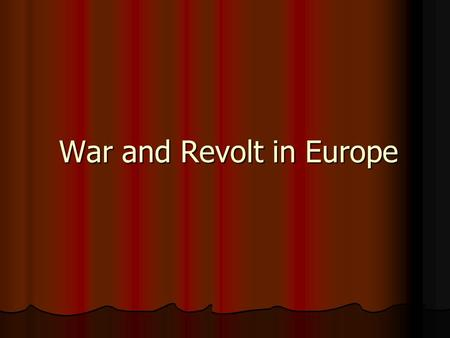 War and Revolt in Europe. Henry IV and Duke of Sully Henry IV of France begins the process of restoring royal power. Henry IV of France begins the process.