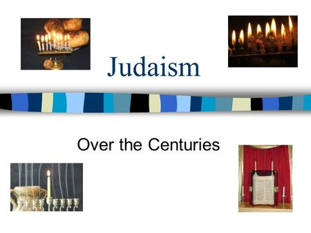 Judaism Over the Centuries. Revolt Against Rome Foreign rule threatens Jewish society Zealots- Most rebellious of the Jews –Refused to obey Roman officials.