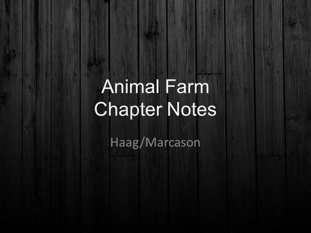 Animal Farm Chapter Notes
