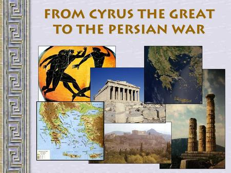 From Cyrus the Great to the Persian War. Events leading to the Battle of Marathon Construct a timeline or chart in your notes of events leading to the.