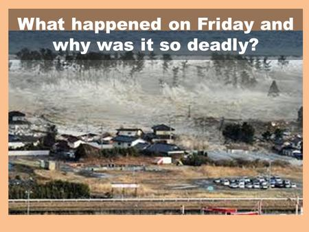 What happened on Friday and why was it so deadly?.