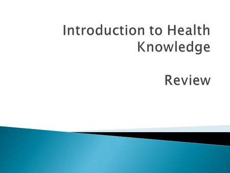 L1:Apply the concepts of health and wellness to identify health behaviours and factors influencing choice and change in health using an holistic approach.