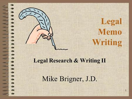 "legal memorandum thesis statement How to write a memo  type ""memorandum"" at the top of the page  this is somewhat like a thesis statement,."