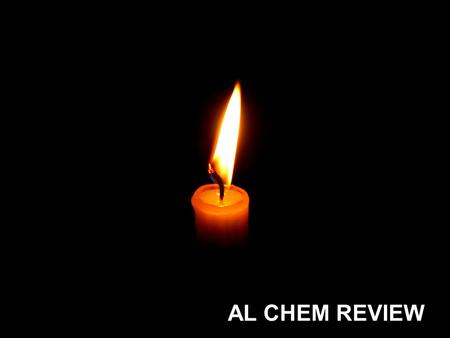AL CHEM REVIEW.