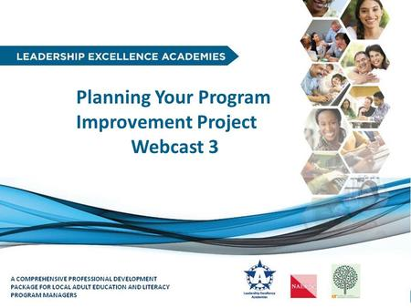 1 Planning Your Program Improvement Project Webcast 3.