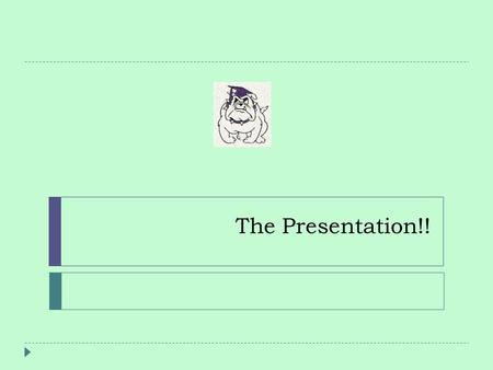The Presentation!!. Time  5 minutes for your set-up and for your committee to look at your finished portfolio  10 minutes for your speech  8-10 minutes.