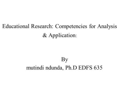 Educational Research: Competencies for Analysis & Application: