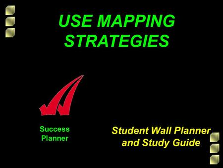 Success Planner Student Wall Planner and Study Guide USE MAPPING STRATEGIES.