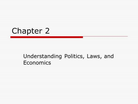 Understanding Politics, Laws, and Economics